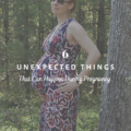 6 Unexpected Things That Can Happen During Pregnancy