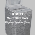 How To Make Your Own Washing Machine Cover