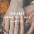 The Best Wedding Rings for All Events