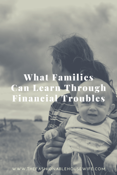 What Families Can Learn Through Financial Troubles