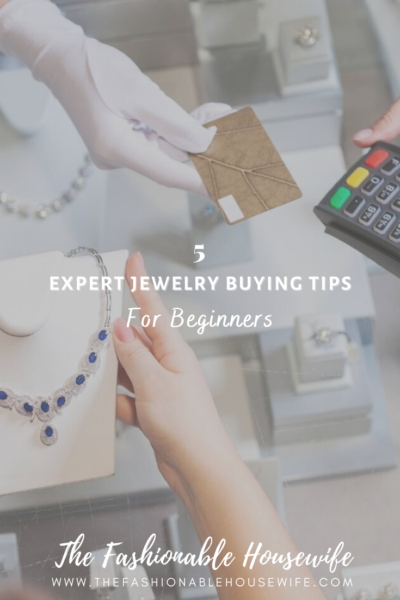 5 Expert Jewelry Buying Tips for Beginners