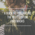 A Guide to Purchasing the Best Custom Facemask