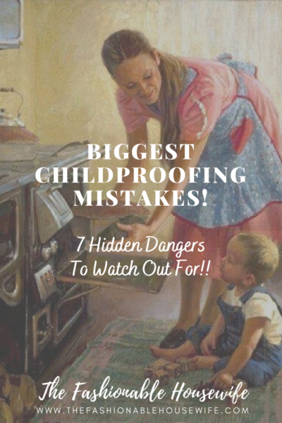 Childproofing Mistakes: 7 Hidden Dangers to Watch Out For