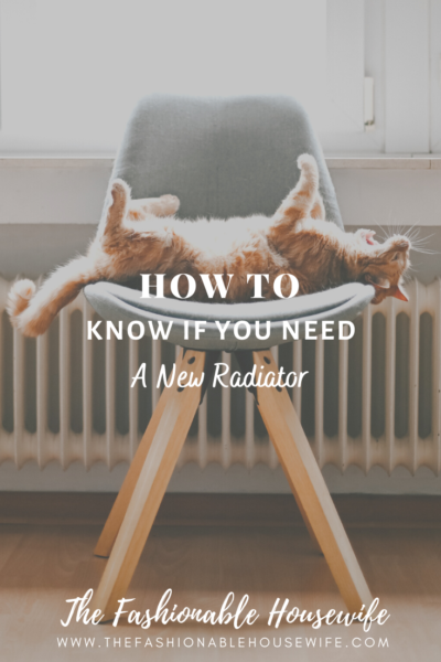 How To Know If You Need A New Radiator