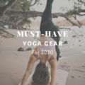 Must-Have Luxury Yoga Gear For 2020