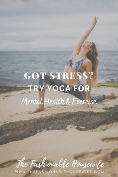 Pandemic Got You Stressed? Try Yoga For Mental Health & Exercise