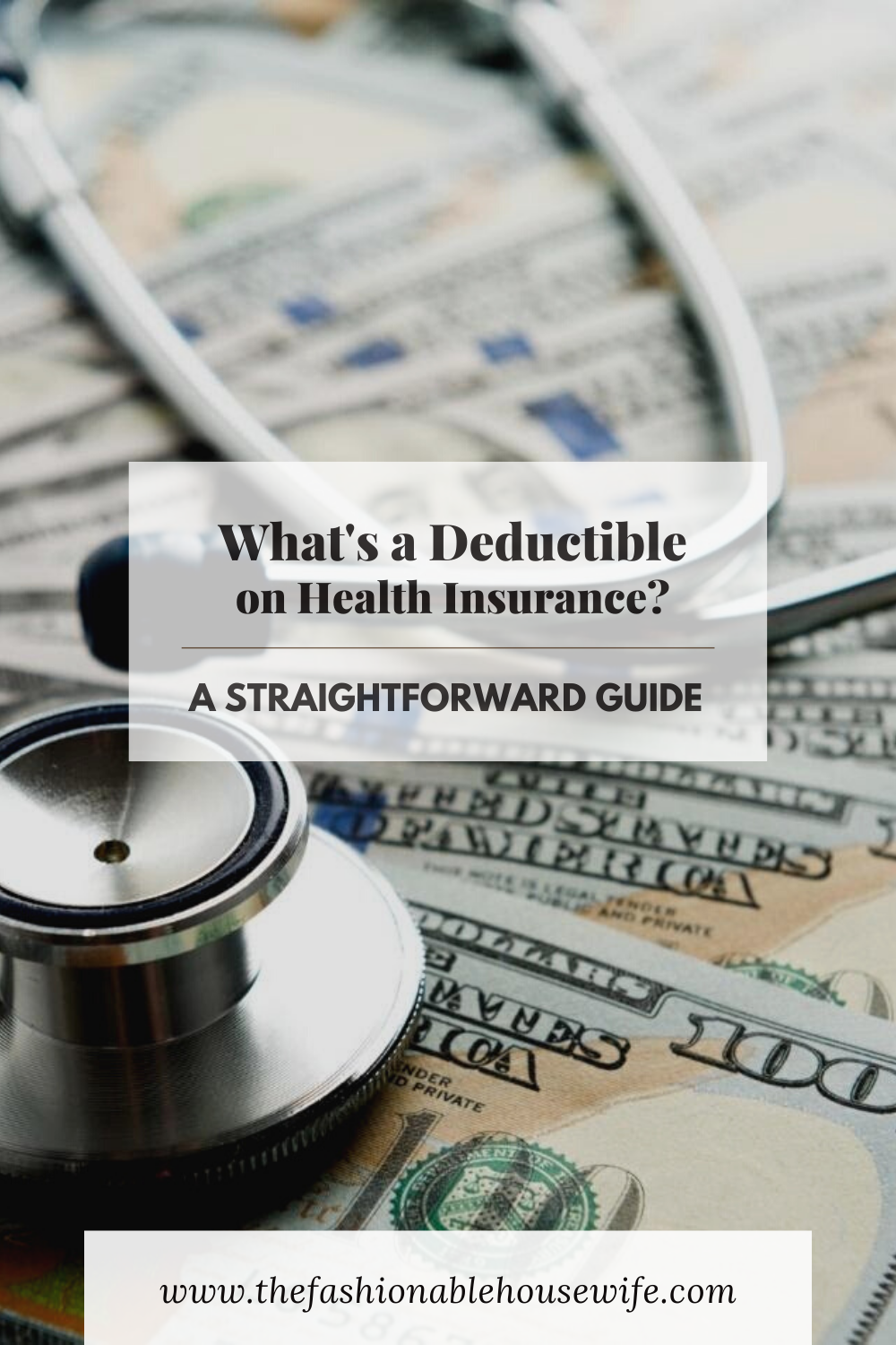 What's a Deductible on Health Insurance? • The Fashionable ...