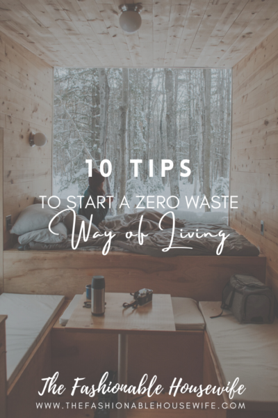 10 Easy Tips to Start a Zero Waste Way of Living