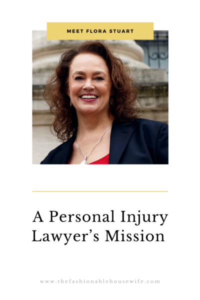 A Personal Injury Lawyer's Mission: Meet Flora Stuart