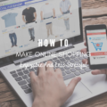 How To Make Online Shopping Enjoyable And Less Stressful