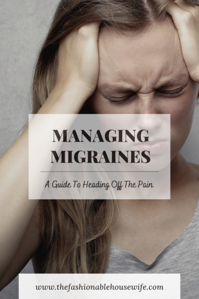Managing Migraines: A Guide Heading Off The Pain