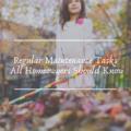 Regular Maintenance Tasks All Homeowners Should Know