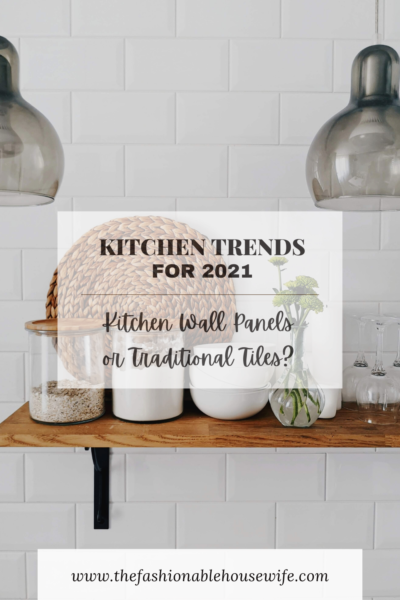 2021 Kitchen Trends: Kitchen Wall Panels or Traditional Tiles?