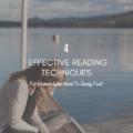 4 Effective Reading Techniques