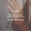 4 Tips For Buying an Engagement Ring And Still Saving Money