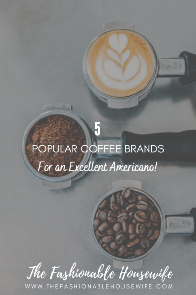 5 Popular Coffee Brands for an Excellent Americano