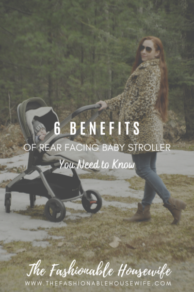 6 Surprising Benefits of Rear Facing Baby Strollers You Need to Know