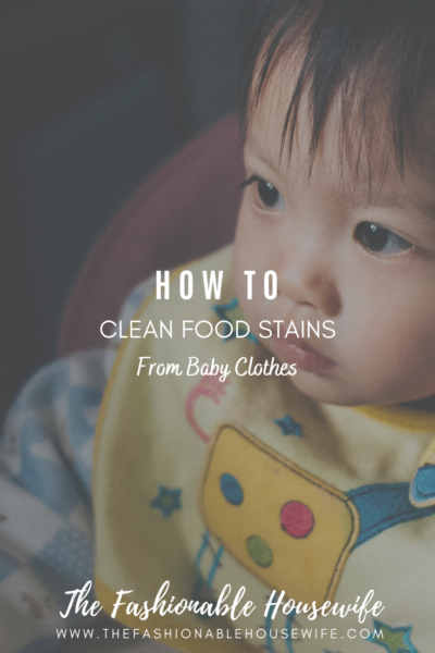 How To Clean Baby Food Stains From Clothes