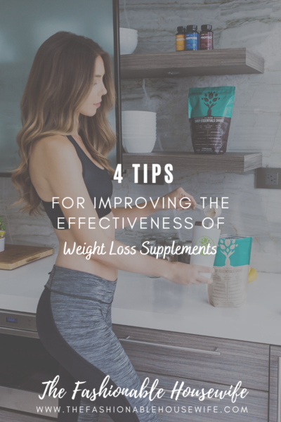 Tips For Improving The Effectiveness Of Weight Loss Supplements