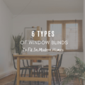 6 Types of Window Blinds To Fit In Modern Homes