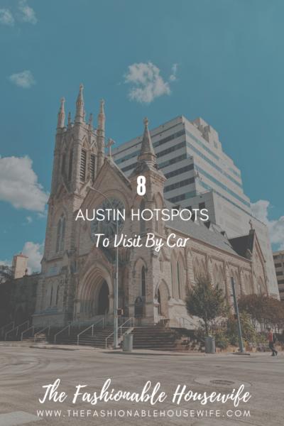 8 Austin Hotspots to Visit by Car #RoadTrip