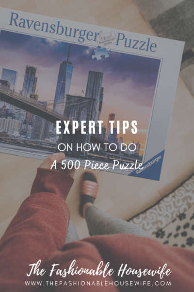 Expert Tips on How To Do A 500 Piece Puzzle