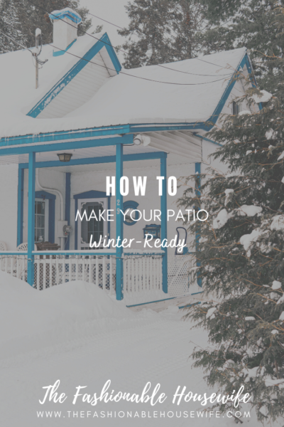 How To Make Your Patio Winter-Ready