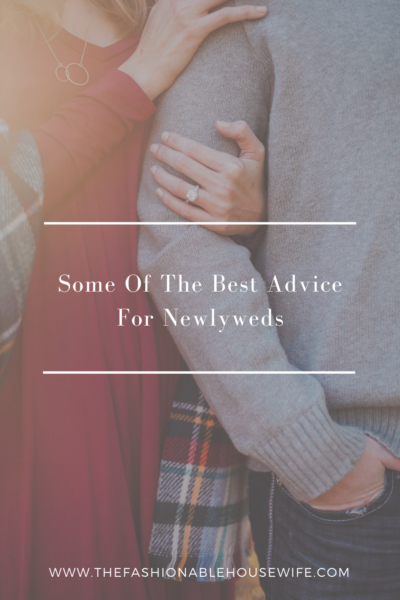 Some Of The Best Advice For Newlyweds