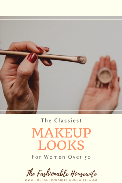 The Classiest Makeup Looks For Women Over 50