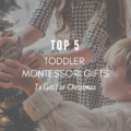 Top-5-Toddler-Montessori-Gifts-for-Christmas