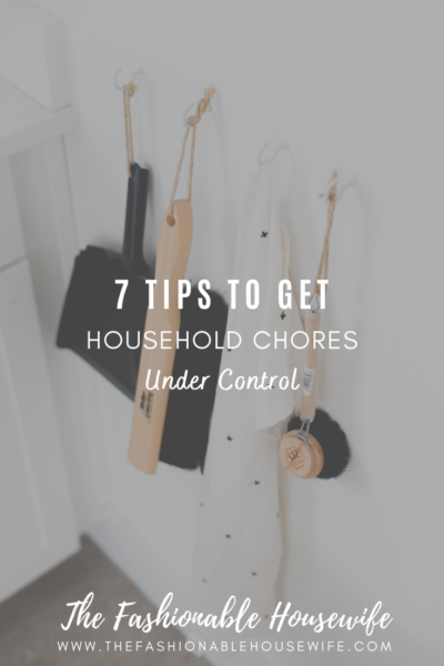 7 Tips to Get Household Chores Under Control in 2021