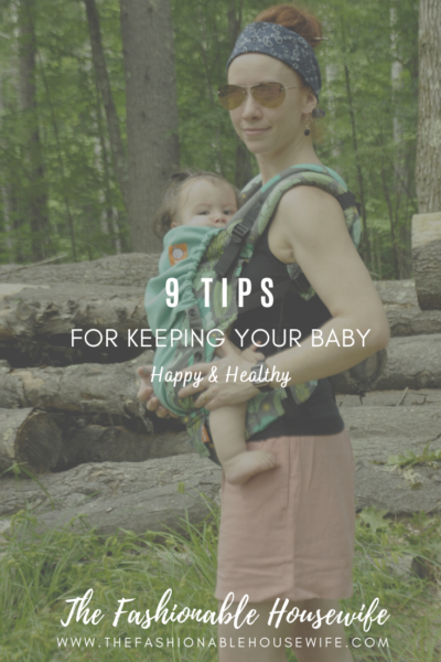 9 Tips For Keeping Your Baby Healthy