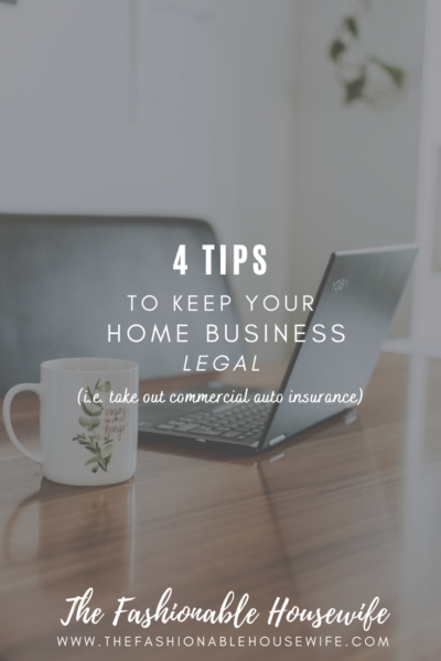 4 Tips to Keep Your Home Business Legal