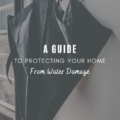 A Guide to Protecting Your Home from Water Damage