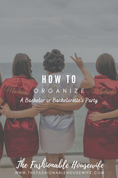 How To Organize a Bachelor or Bachelorette's Party