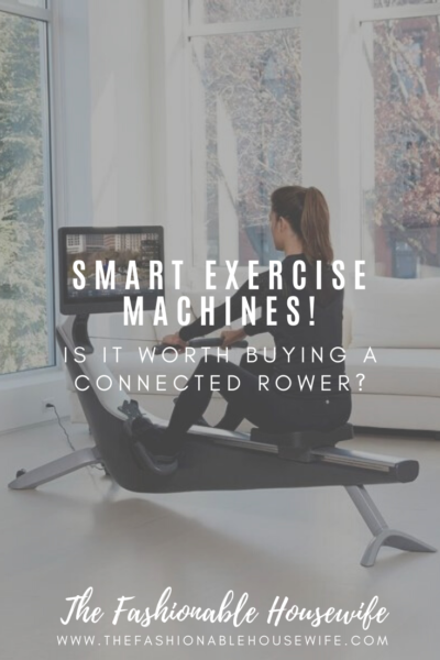 Smart Exercise Machines! Is it Worth Buying a Connected Rower?