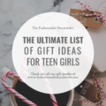 Ultimate List of Gift Ideas For Teenage Girls