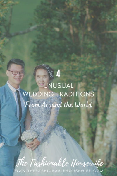 4 Unusual Wedding Traditions from Around the World