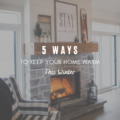 5 Great Ways to Keep Your Home Warm This Winter