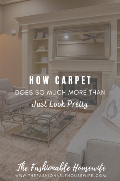 How Carpet Does So Much More Than Just Look Pretty