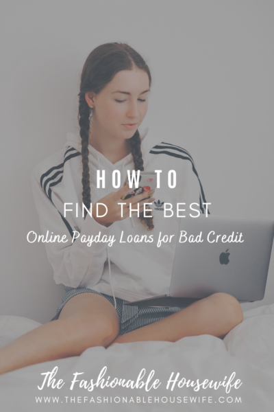 How To Find the Best Online Payday Loans for Bad Credit
