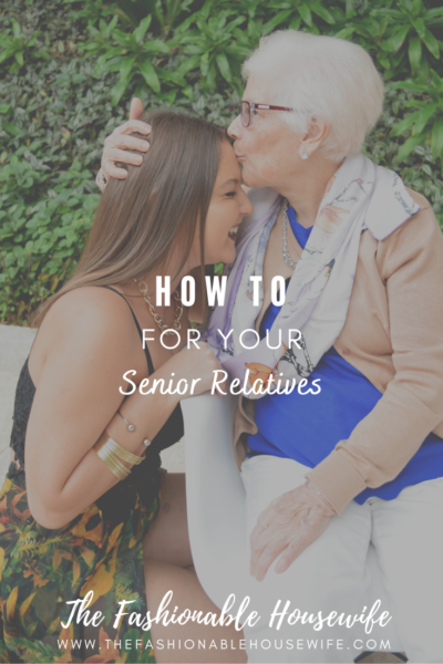 How to Care for Senior Relatives