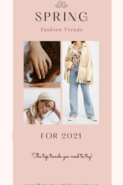 Spring Fashion Trends for 2021