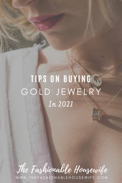 Tips on Buying Gold Jewelry in 2021