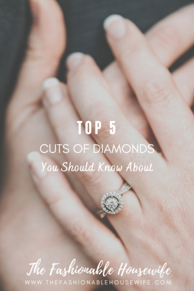 Top 5 Cuts Of Diamonds You Should Know About
