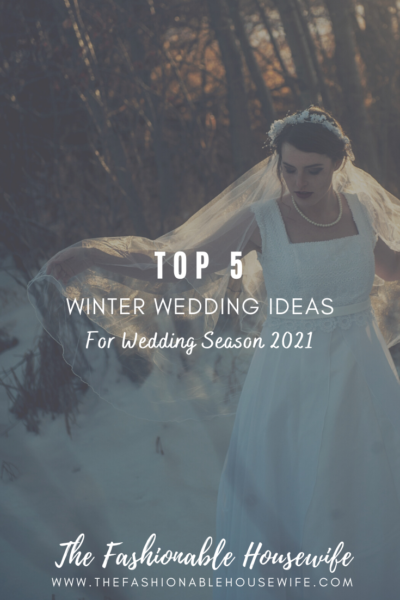 Top 5 Winter Wedding Ideas for Wedding Season 2021