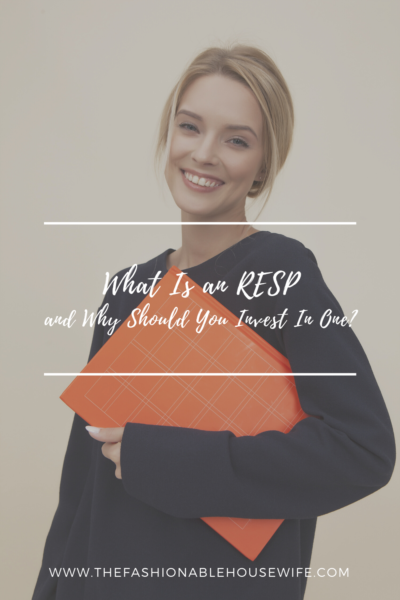 What Is an RESP and Why Should You Invest In One?