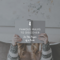 4 Famous Walks To Discover In The Pages of a Book