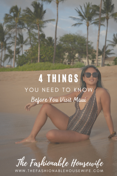5 Things You Need To Know Before You Visit Maui