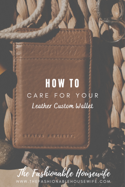 How To Care For Leather Custom Wallets